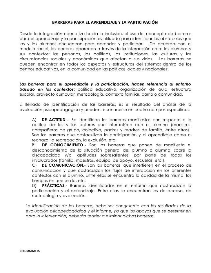 BARRERAS PARA EL APRENDIZAJE Y LA PARTICIPACIÓN  Desde la integración educativa hacia la inclusión, el uso del concepto de...