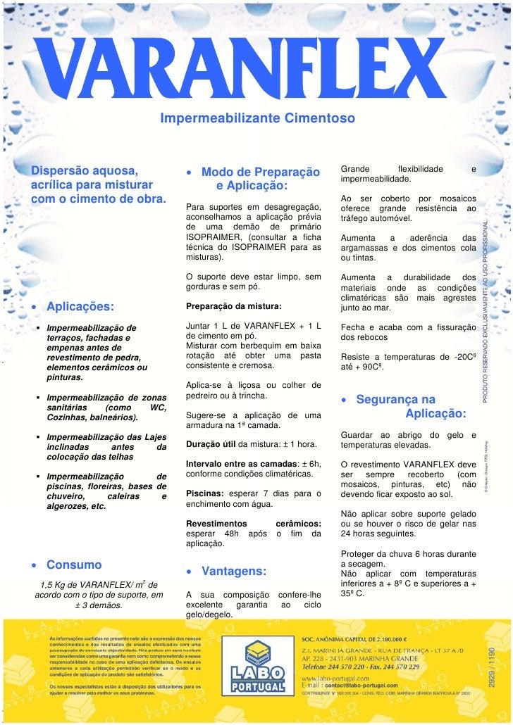 Impermeabilizante CimentosoDispersão aquosa,                   Modo de Preparação                  Grande        flexibil...