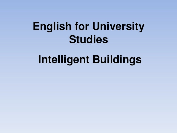 English for University       Studies Intelligent Buildings