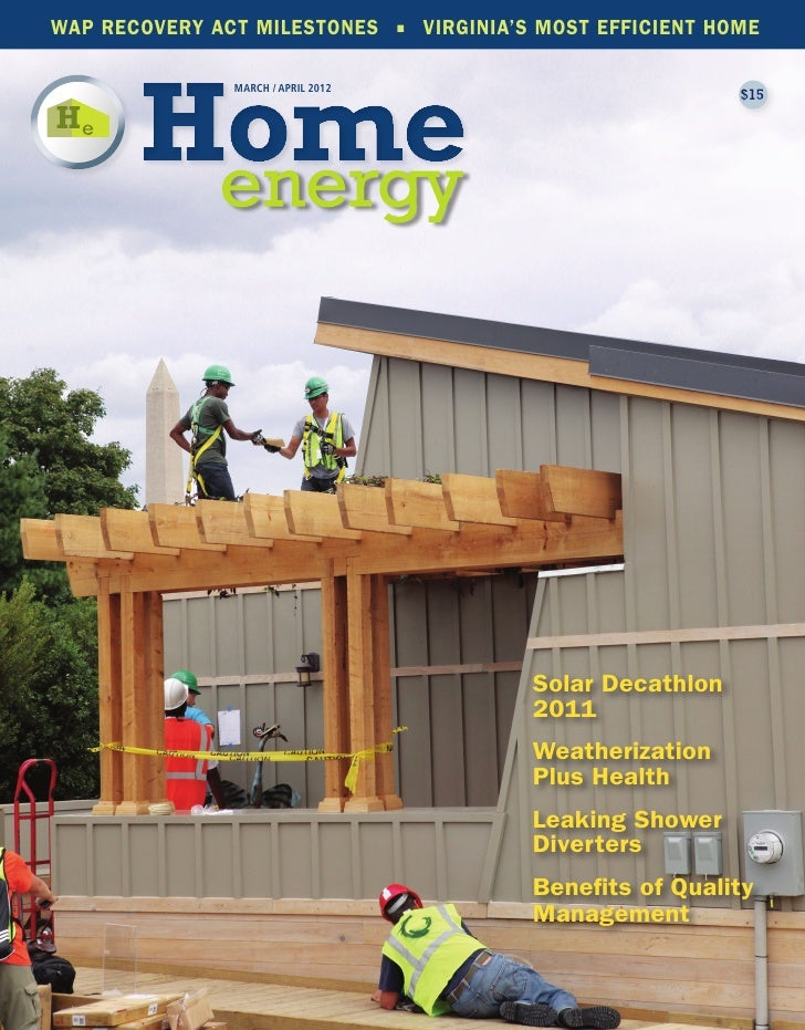WAP RECOVERY ACT MILESTONES ▪ VIRGINIA'S MOST EFFICIENT HOME               MARCH / APRIL 2012                             ...