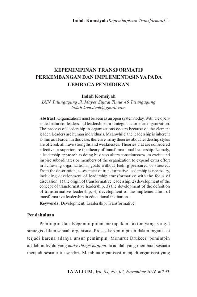 TA'ALLUM, Vol. 04, No. 02, November 2016 ж 293 Indah Komsiyah:Kepemimpinan Transformatif.... KEPEMIMPINAN TRANSFORMATIF PE...