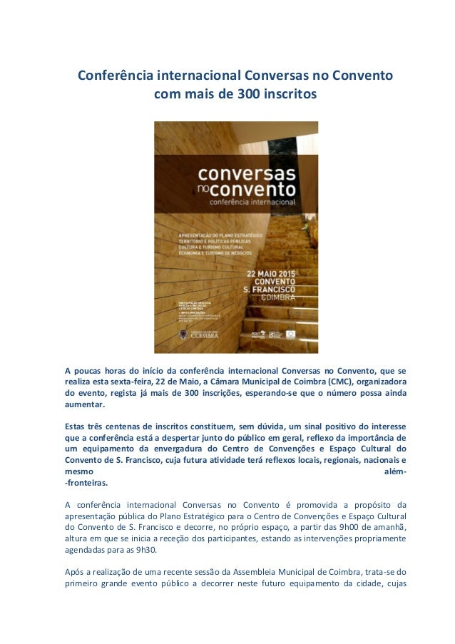 Conferência internacional Conversas no Convento com mais de 300 inscritos A poucas horas do início da conferência internac...