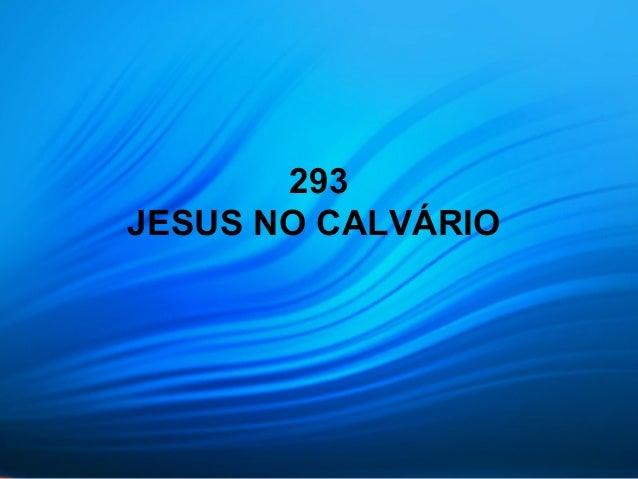 293 JESUS NO CALVÁRIO