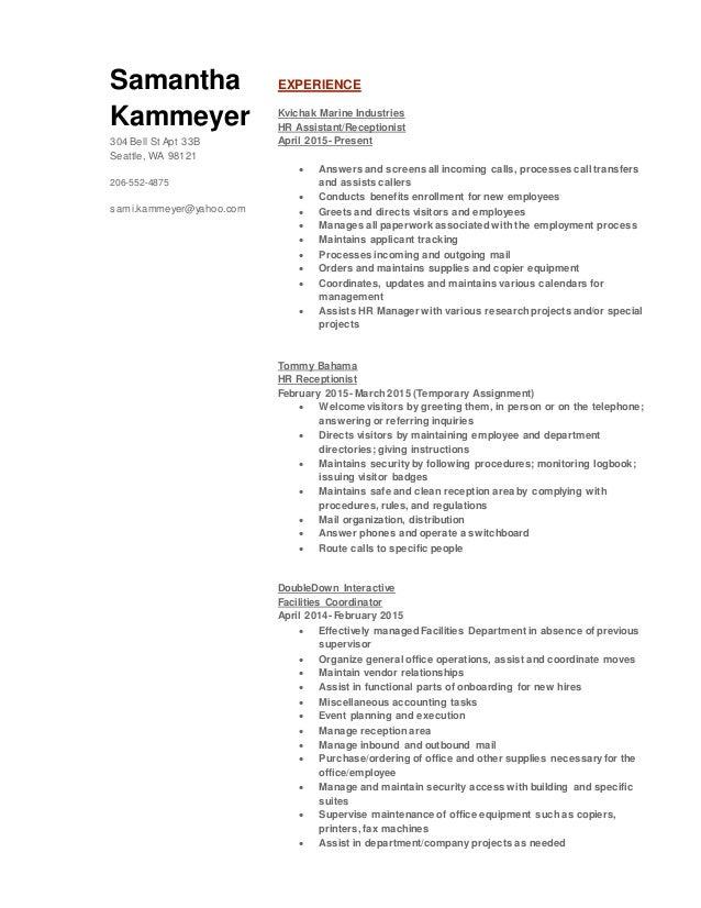 Samantha Kammeyer 304 Bell St Apt 33B Seattle, WA 98121 206-552-4875 sami.kammeyer@yahoo.com EXPERIENCE Kvichak Marine Ind...