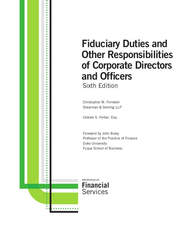 Fiduciary Duties And Other Responsibilities