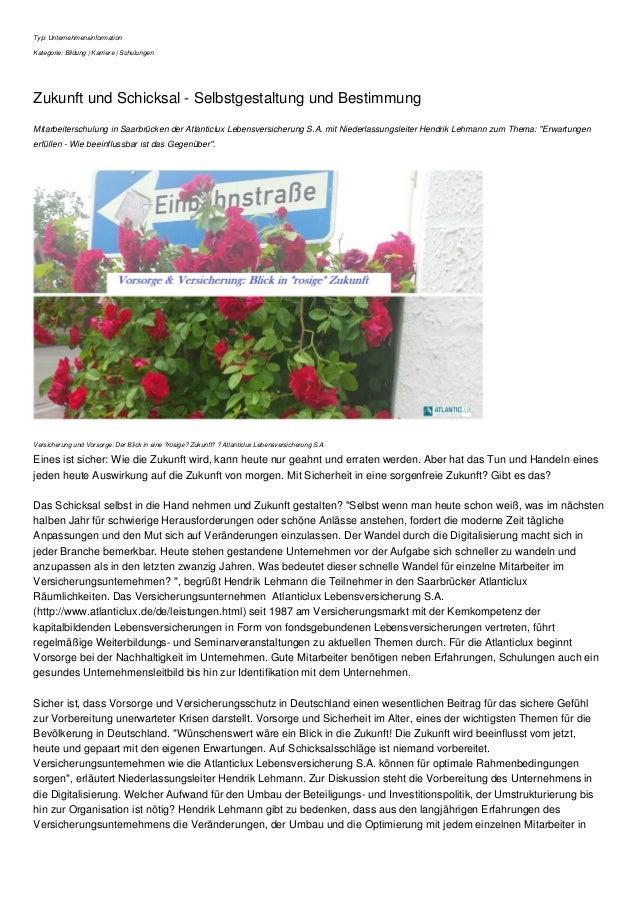 Typ: Unternehmensinformation Kategorie: Bildung | Karriere | Schulungen Zukunft und Schicksal - Selbstgestaltung und Besti...