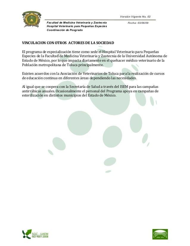 Versión Vigente No. 02          Facultad de Medicina Veterinaria y Zootecnia Hospital Veterinario para Pequeñas Especi...