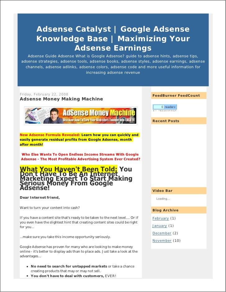 Adsense Catalyst   Google Adsense           Knowledge Base   Maximizing Your                   Adsense Earnings     Adsens...