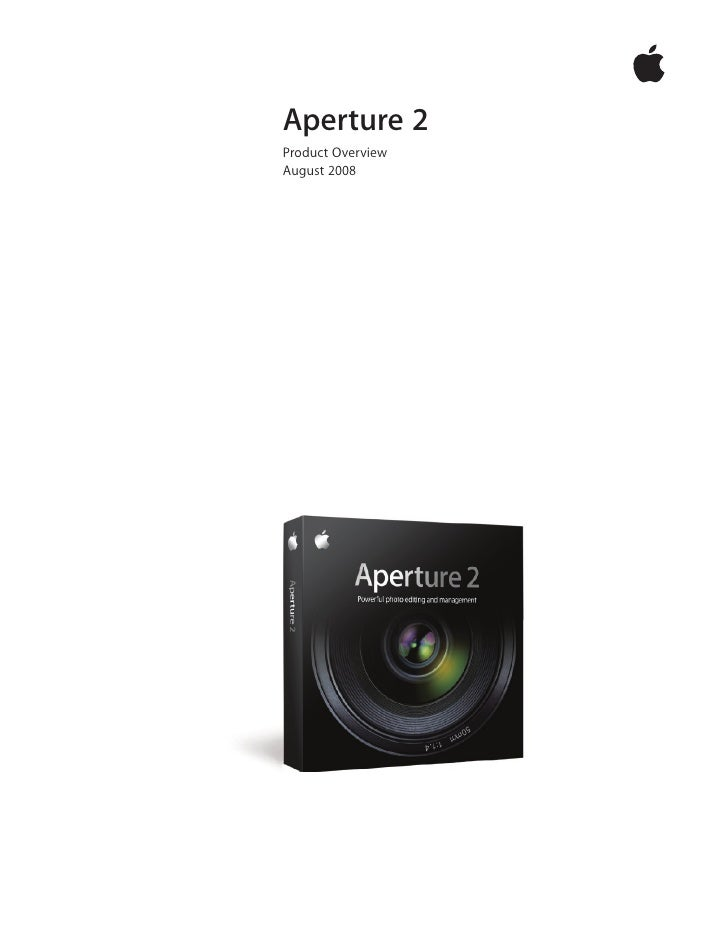 Aperture 2 Product Overview August 2008