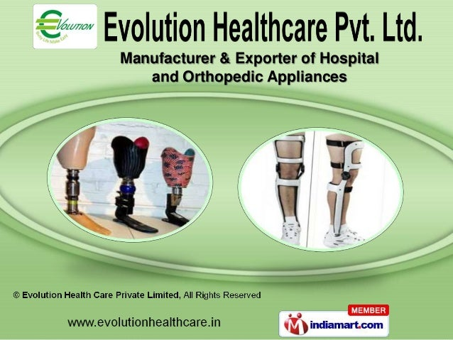 Manufacturer & Exporter of Hospital   and Orthopedic Appliances