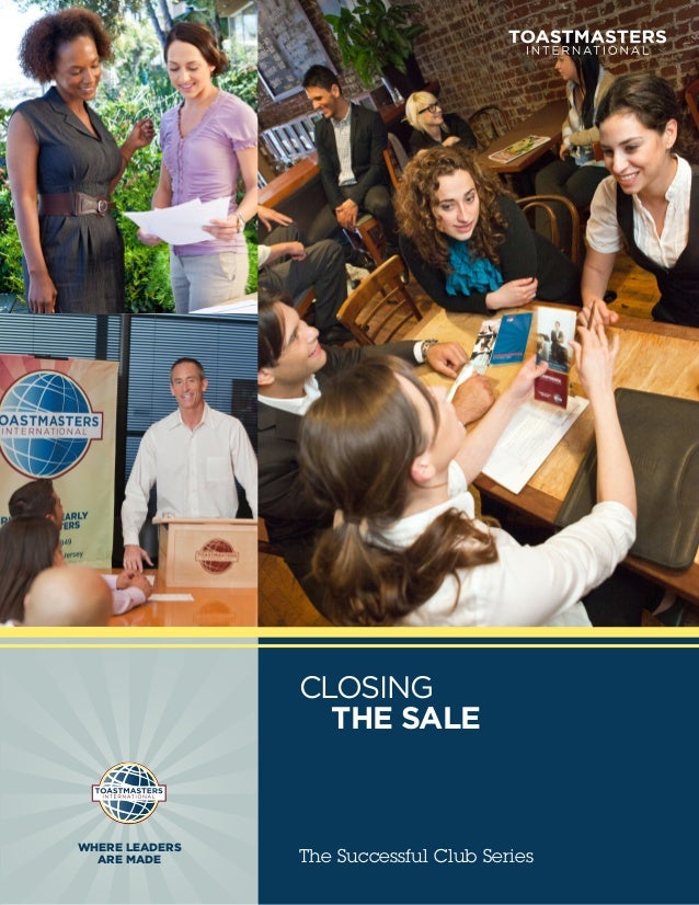 CLOSING                THE SALEWHERE LEADERS  ARE MADE      The Successful Club Series
