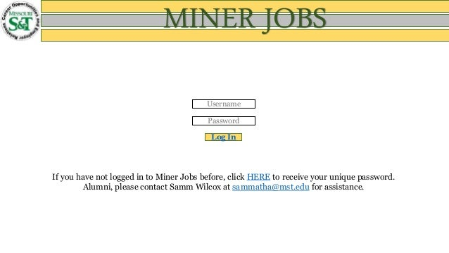 Username Password Log In If You Have Not Logged To Miner Jobs Before