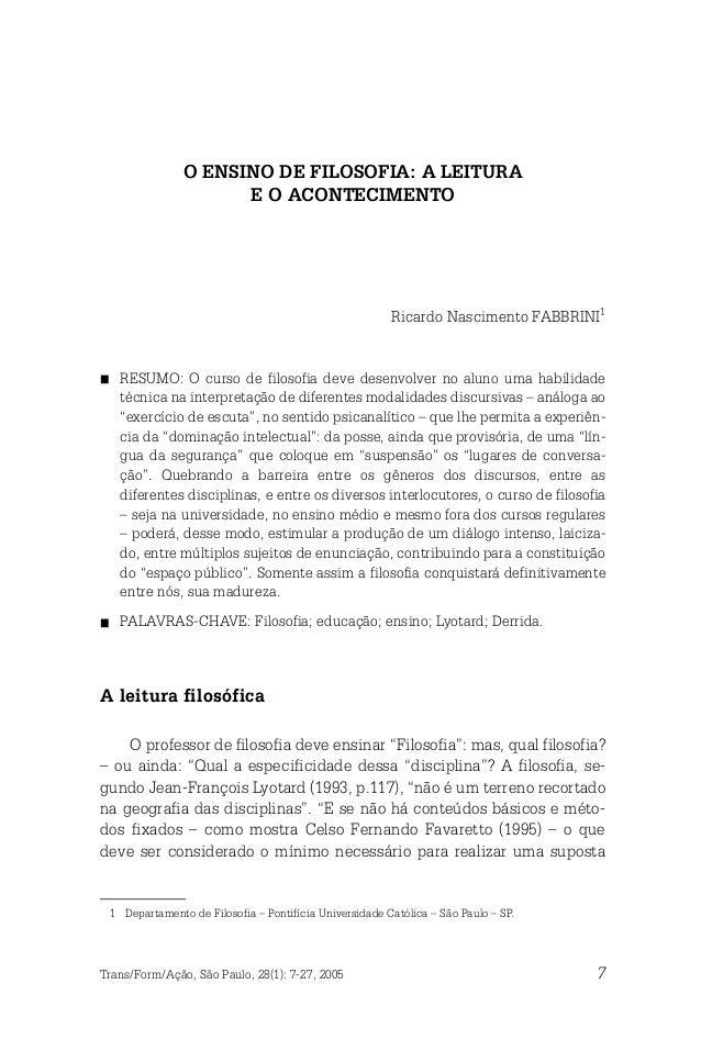 O ENSINO DE FILOSOFIA: A LEITURA                        E O ACONTECIMENTO                                                 ...