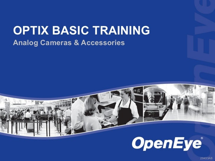 OPTIX BASIC TRAININGAnalog Cameras & Accessories                               29433AB