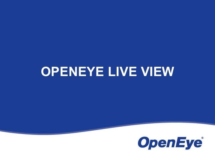 OpenEye User Training Slide 3
