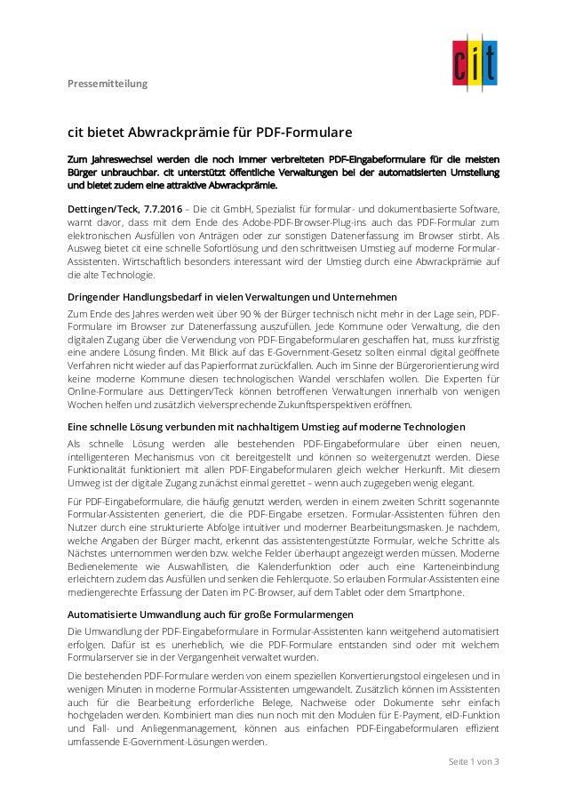 Pressemitteilung     Seite 1 von 3 cit bietet Abwrackprämie für PDF-Formulare Zum Jahreswechsel werden die noch immer...