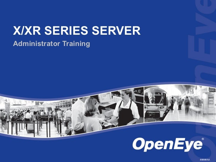 X/XR SERIES SERVERAdministrator Training                         #####AA