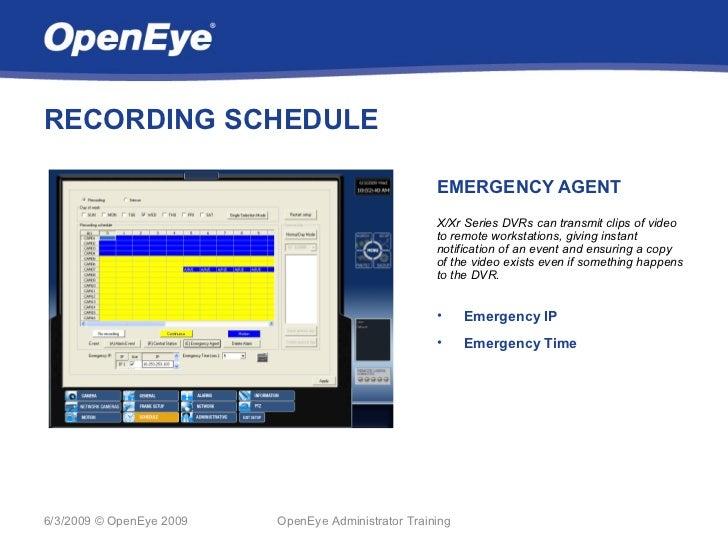 RECORDING SCHEDULE                                                     EMERGENCY AGENT                                    ...