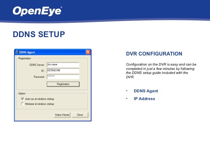 DDNS SETUP             DVR CONFIGURATION             Configuration on the DVR is easy and can be             completed in ...