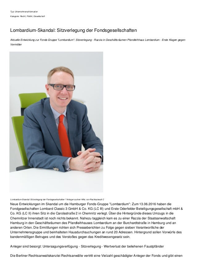 Typ: Unternehmensinformation Kategorie: Recht | Politik | Gesellschaft Lombardium-Skandal: Sitzverlegung der Fondsgesellsc...