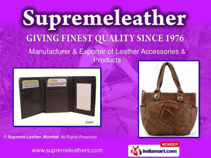 Manufacturer & Exporter of Leather Accessories &                               Products© Supreme Leather, Mumbai, All Righ...