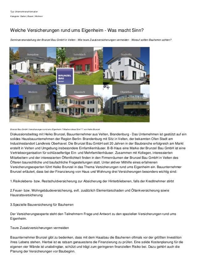 Typ: Unternehmensinformation Kategorie: Garten | Bauen | Wohnen Welche Versicherungen rund ums Eigenheim - Was macht Sinn?...