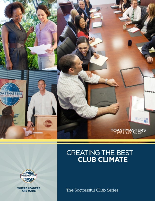 CREATING THE BEST                   CLUB CLIMATEWHERE LEADERS  ARE MADE      The Successful Club Series