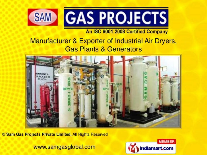 Manufacturer & Exporter of Industrial Air Dryers,                        Gas Plants & Generators© Sam Gas Projects Private...