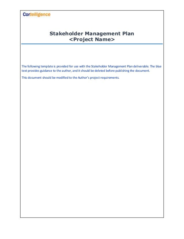 Project stakeholder management plan template stakeholder management plan project name the following template is provided for use with the maxwellsz