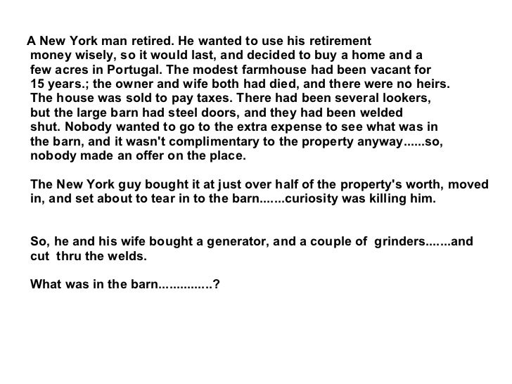 A New York man retired. He wanted to use his retirement money wisely, so it would last, and decided to buy a home and a fe...