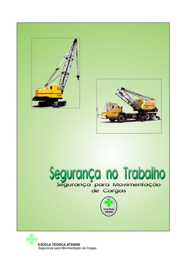 Segurança para Movimentação                    de CargasESCOLA TÉCNICA ATENEWSegurança para Movimentação de Cargas
