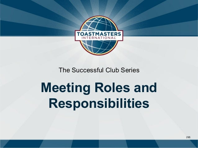 The Successful Club SeriesMeeting Roles and Responsibilities                               295