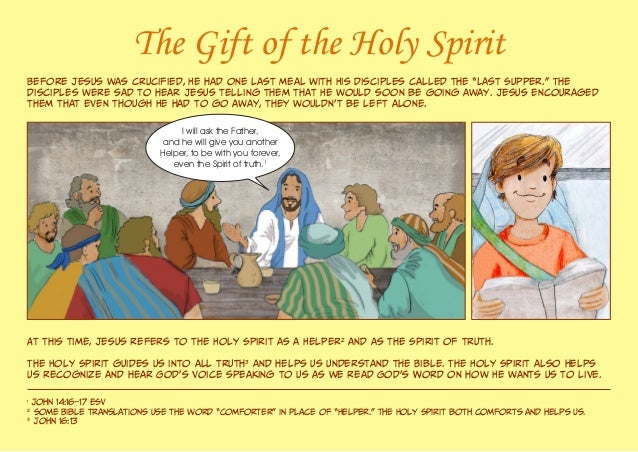 """The Gift of the Holy Spirit Before Jesus was crucified, He had one last meal with His disciples called the """"Last Supper."""" ..."""