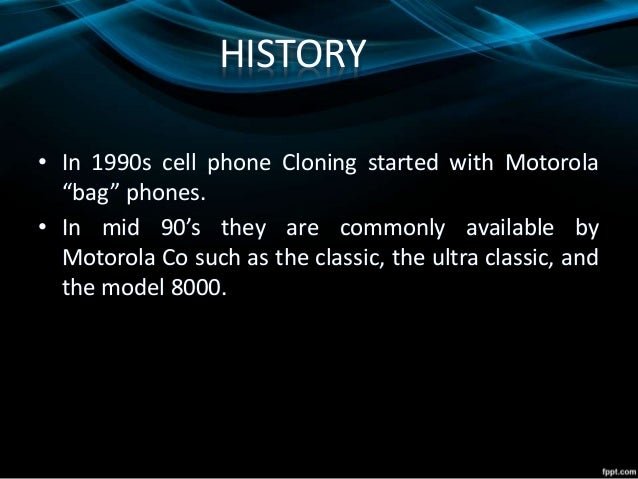 disadvantages of mobile cloning Pros and cons of human cloning there are disadvantages to cloning that prevent the advances in this area to be made mobile device freddy krueger.