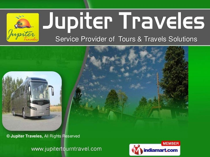 Service Provider of Tours & Travels Solutions© Jupiter Traveles, All Rights Reserved