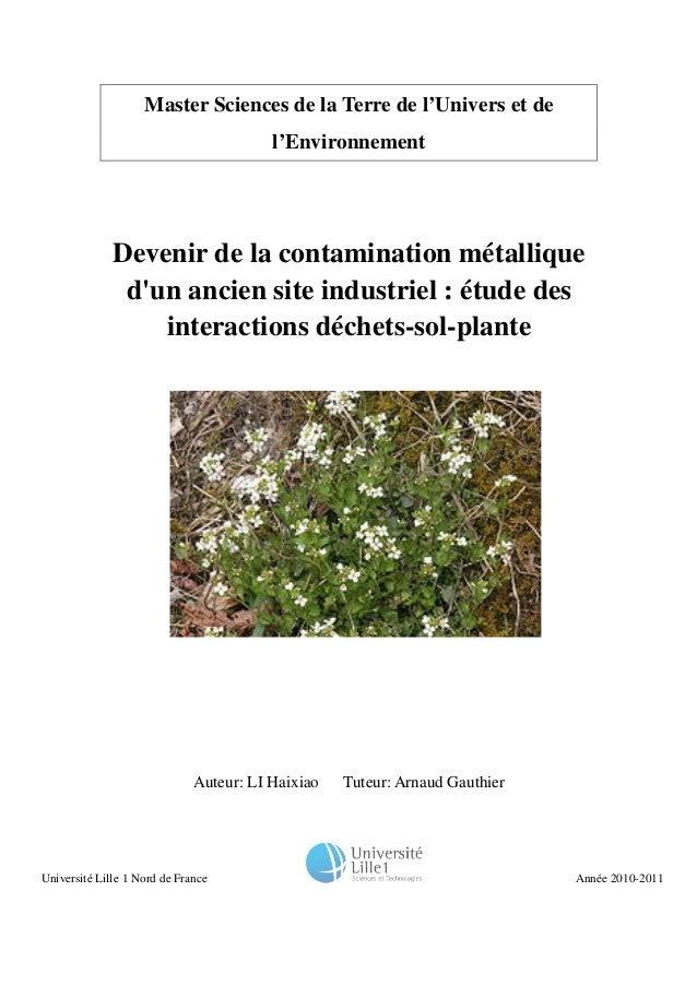 Master Sciences de la Terre de l'Univers et de l'Environnement Devenir de la contamination métallique d'un ancien site ind...