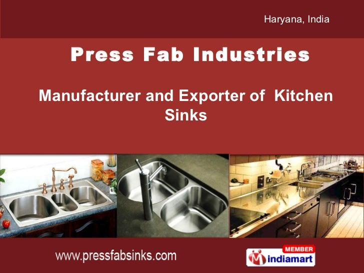 Haryana,India   Press Fab IndustriesManufacturer and Exporter of Kitchen               Sinks