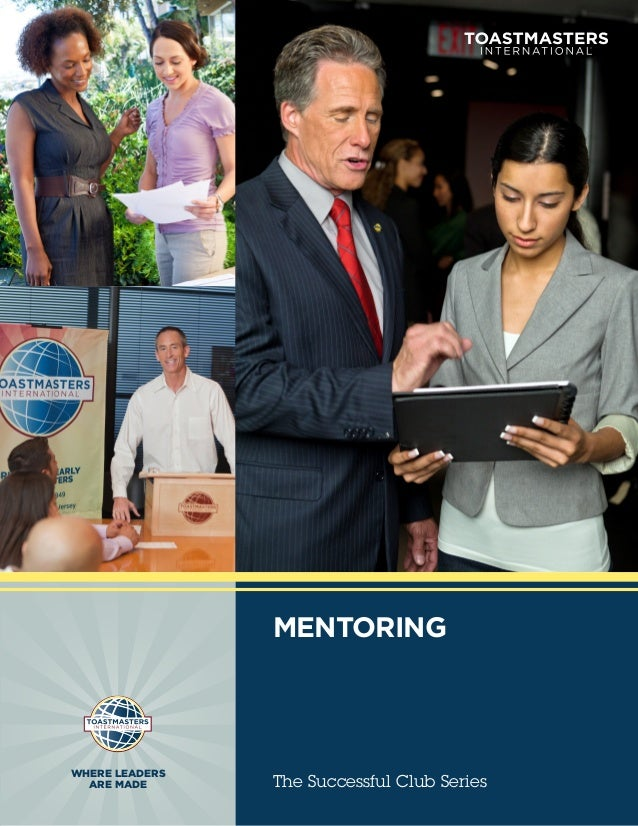 MENTORINGWHERE LEADERS  ARE MADE      The Successful Club Series