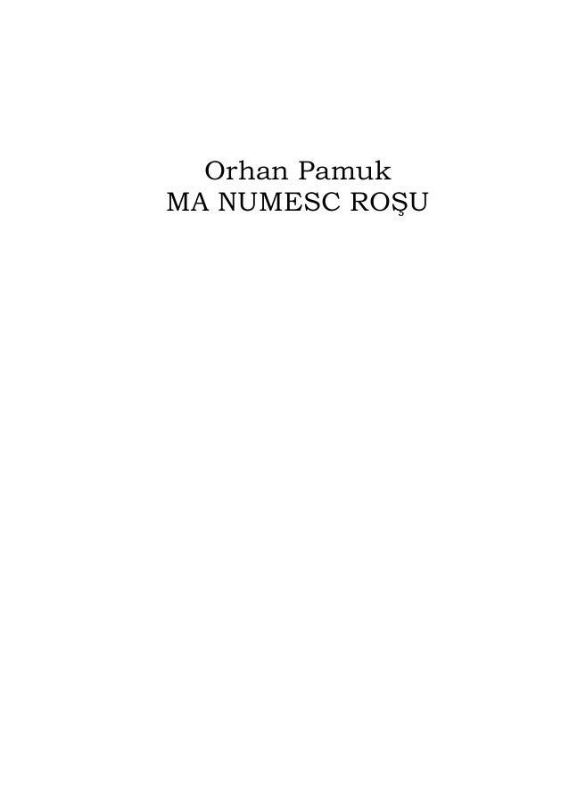 Orhan Pamuk MA NUMESC ROŞU