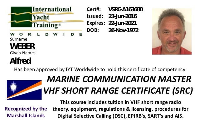 Issued: Expires: DOB: Given Names Has been approved by IYT Worldwide to hold this certificate of competency This course in...