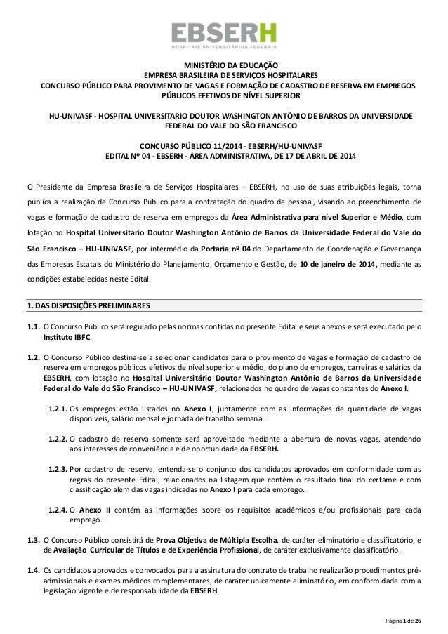 Página 1 de 26 MINISTÉRIO DA EDUCAÇÃO EMPRESA BRASILEIRA DE SERVIÇOS HOSPITALARES CONCURSO PÚBLICO PARA PROVIMENTO DE VAGA...