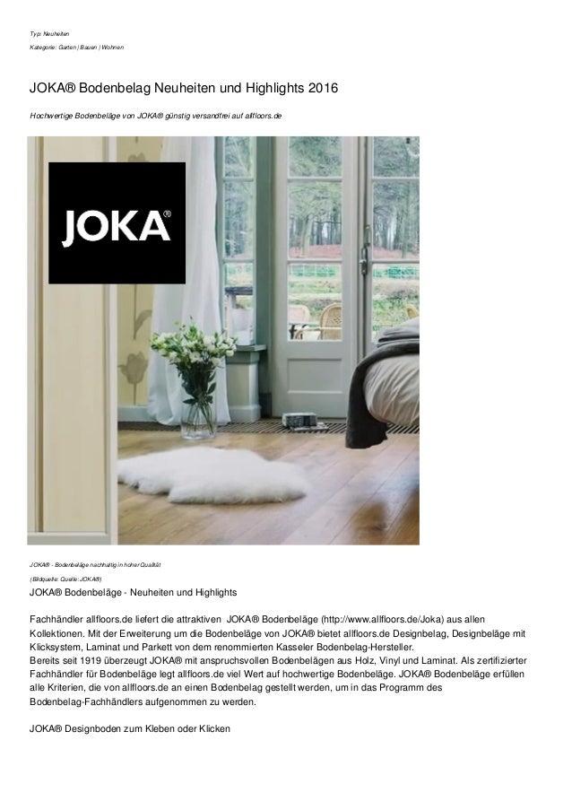 Typ: Neuheiten Kategorie: Garten | Bauen | Wohnen JOKA® Bodenbelag Neuheiten und Highlights 2016 Hochwertige Bodenbeläge v...