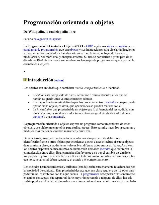 Programación orientada a objetos De Wikipedia, la enciclopedia libre Saltar a navegación, búsqueda La Programación Orienta...