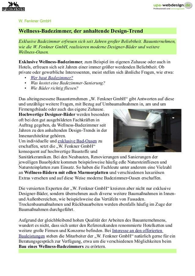 W. Fenkner GmbH Wellness-Badezimmer, der anhaltende Design-Trend Exklusive Badezimmer erfreuen sich seit Jahren großer Bel...