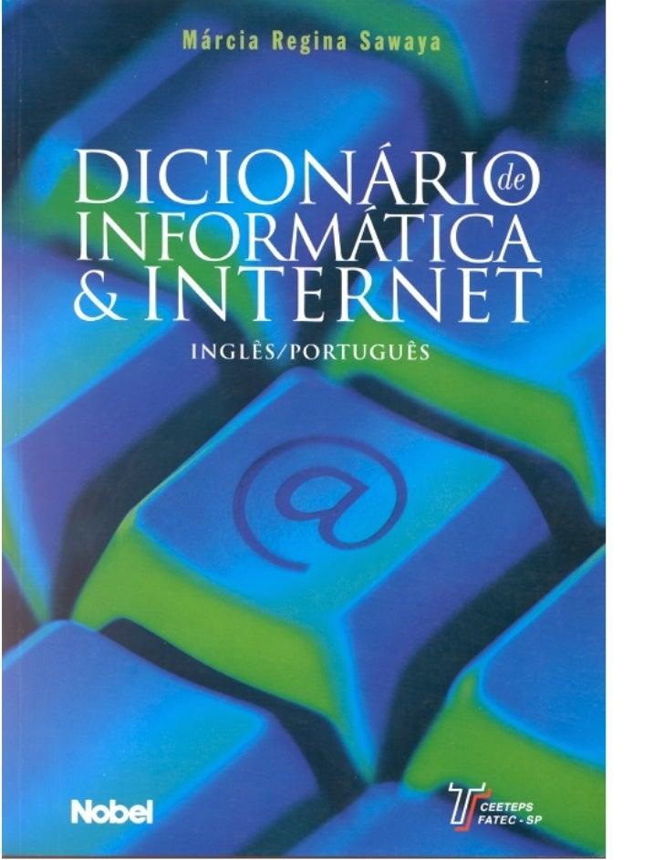 Dicionário deInformática e   Internet      1