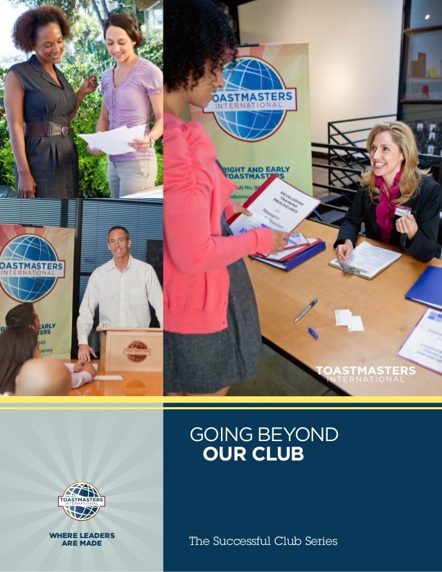 GOING BEYOND                  OUR CLUBWHERE LEADERS  ARE MADE      The Successful Club Series