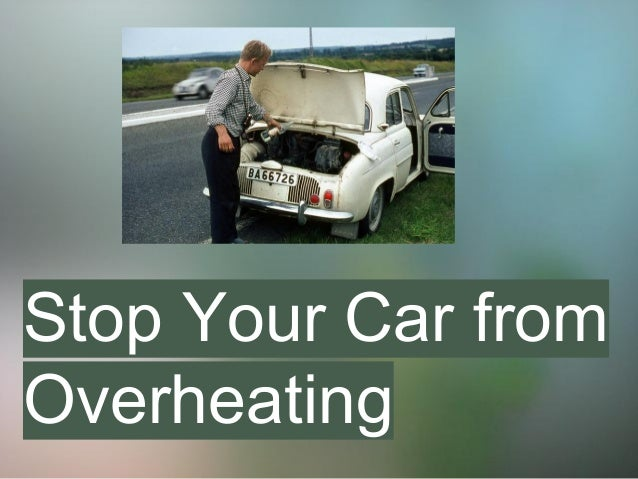 Stop Your Car from Overheating