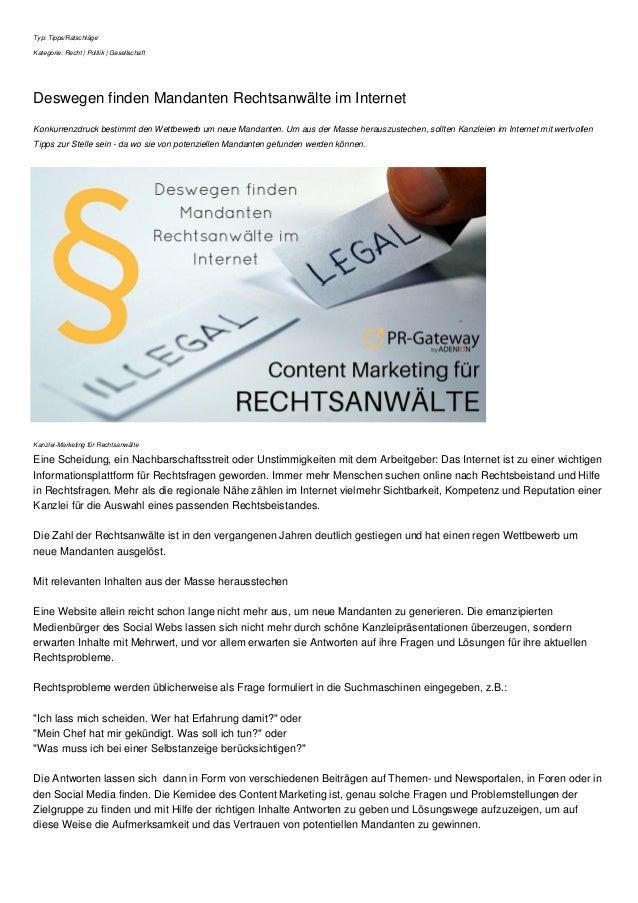 Typ: Tipps/Ratschläge Kategorie: Recht | Politik | Gesellschaft Deswegen finden Mandanten Rechtsanwälte im Internet Konkur...