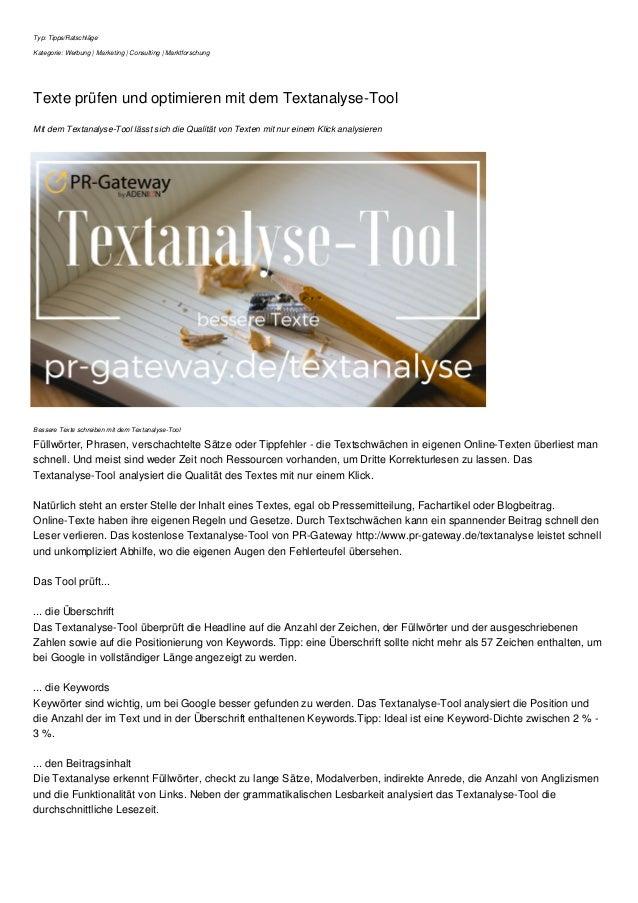Typ: Tipps/Ratschläge Kategorie: Werbung | Marketing | Consulting | Marktforschung Texte prüfen und optimieren mit dem Tex...