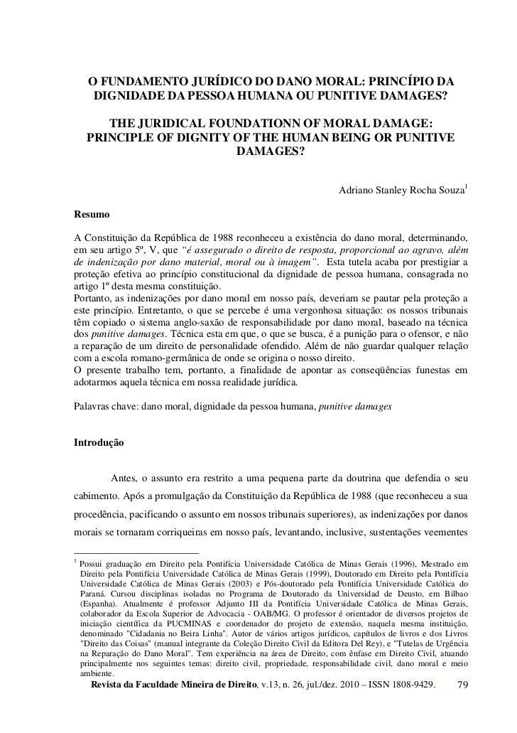 O FUNDAMENTO JURÍDICO DO DANO MORAL: PRINCÍPIO DA       DIGNIDADE DA PESSOA HUMANA OU PUNITIVE DAMAGES?         THE JURIDI...
